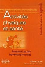 Activités physiques et santé de Patrick Laure