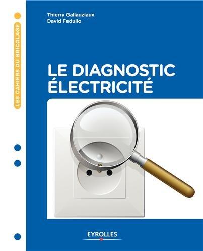 Le diagnostic électricité par David Fedullo