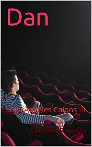 Dan: Saga Ángeles Caídos III