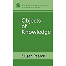 [(Objects of Knowledge )] [Author: Susan M. Pearce] [Jan-2002]