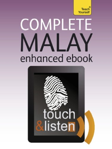 Complete Malay (Bahasa Malaysia) (Learn Malay with Teach Yourself): Kindle audio eBook (Teach Yourself Audio eBooks) (English Edition)