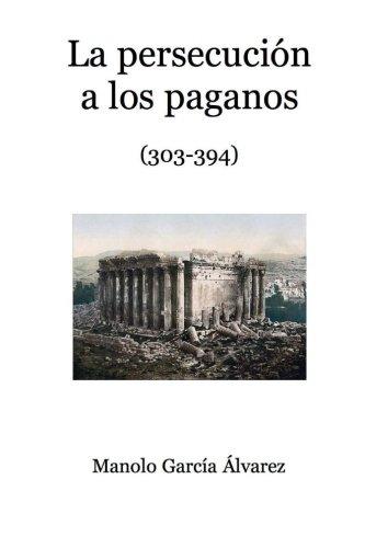 La persecución a los paganos