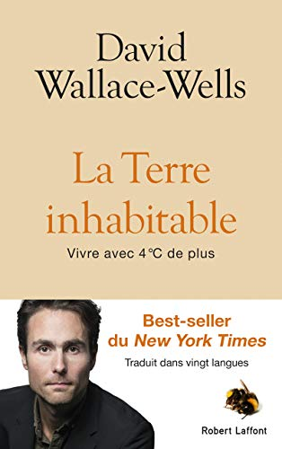 La Terre inhabitable par David WALLACE-WELLS