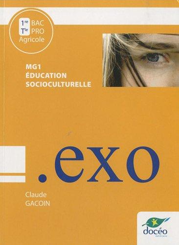 Education socioculturelle MG1, 1e et Te Bac Pro Agricole : Travaux dirigés