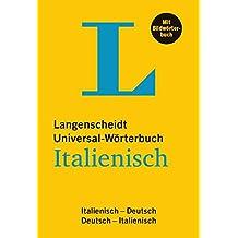 Langenscheidt Universal-Wörterbuch Italienisch - mit Bildwörterbuch: Italienisch-Deutsch/Deutsch-Italienisch (Langenscheidt Universal-Wörterbücher)