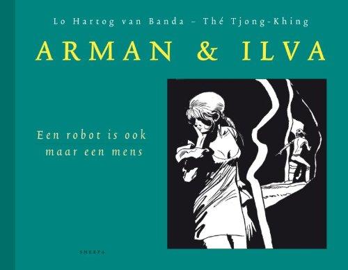 Arman&Ilva 04 Een robot is ook maar een mens