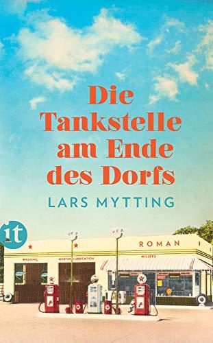 Buchseite und Rezensionen zu 'Die Tankstelle am Ende des Dorfs' von Lars Mytting