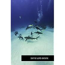 Dive Log Book: Dive Log