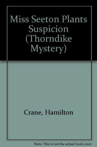 Hamilton Crane (Miss Seeton Plants Suspicion by Hamilton Crane (2002-05-03))