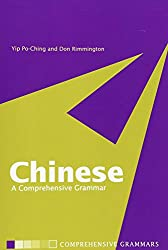 Chinese: A Comprehensive Grammar (Routledge Comprehensive Grammars)