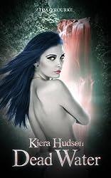 Dead Water (Book Seven) (Kiera Hudson Series Two 7)