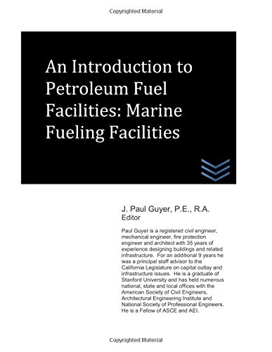 An Introduction to Petroleum Fuel Facilities: Marine Fueling Facilities