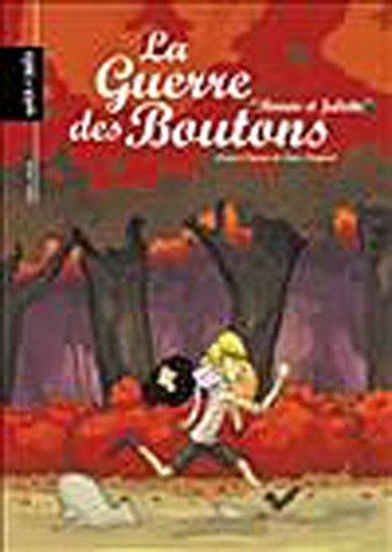 La Guerre des Boutons, Tome 3 : Roméo et Juliette