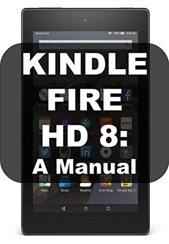 KINDLE FIRE HD 8: A MANUAL (English Edition) eBook: John Finn ...
