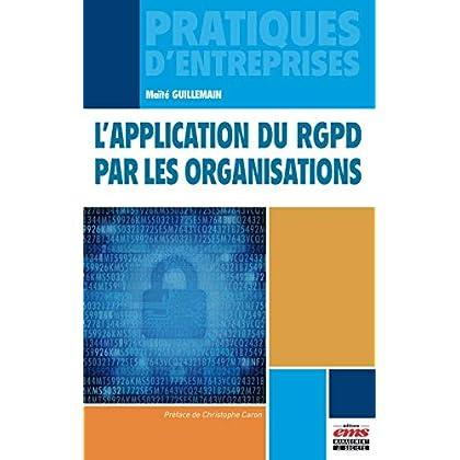 L'application du RGPD par les organisations (Pratiques d'entreprises)