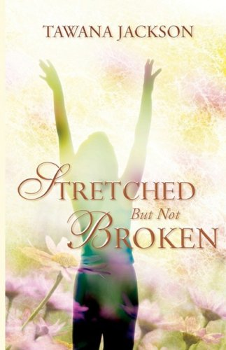 Stretched But Not Broken Cover Image