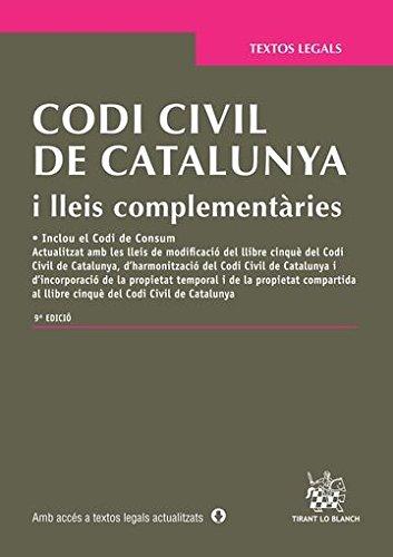 Codi Civil de Catalunya i lleis complementàries 9ª Edició 2015 (Textos Legales) por Judith Solé Resina