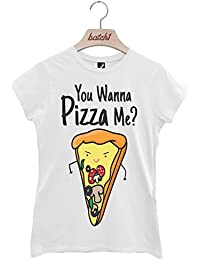 Batch1 You Wanna Pizza Me? Fast Food Restaurant Novelty Slogan Womens T-Shirt