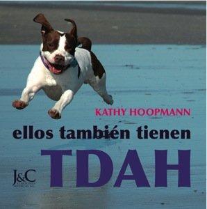 Ellos también tienen TDAH por Kathy Hoopmann