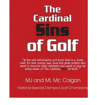 [ THE CARDINAL SINS OF GOLF BY MCCOLGAN, M. L.](AUTHOR)PAPERBACK