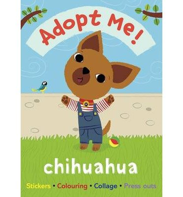 BY B Small ( Author ) [ ADOPT ME! CHIHUAHUA (ADOPT ME!) ] Nov-2014 [ Paperback ]