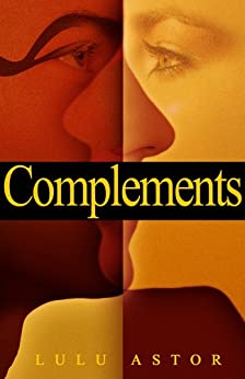 Complements (1) by [Astor, Lulu]