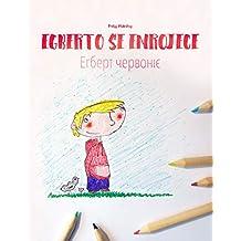 Egberto se enrojece/Егберт червоніє: Libro infantil ilustrado español-ucraniano (Edición bilingüe)