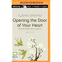[(Opening the Door of Your Heart)] [Author: Ajahn Brahm] published on (September, 2014)