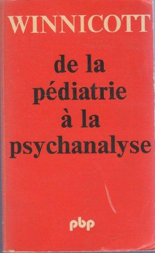 De la pédiatrie à la psychanalyse.