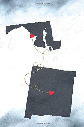 Maryland & New Mexico: Long Distance Out of State Notebook - Blank Lines (Together Forever Never Apart US States Journals, Band 771)