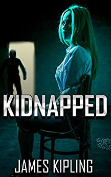 Kidnapped: Mystery and Suspense by [Kipling, James]
