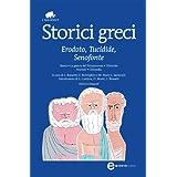 Storici greci (eNewton Classici) (Italian Edition)