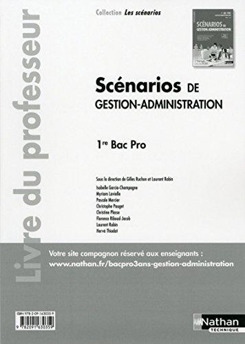 Scénarios de gestion administration - 1re Bac Pro