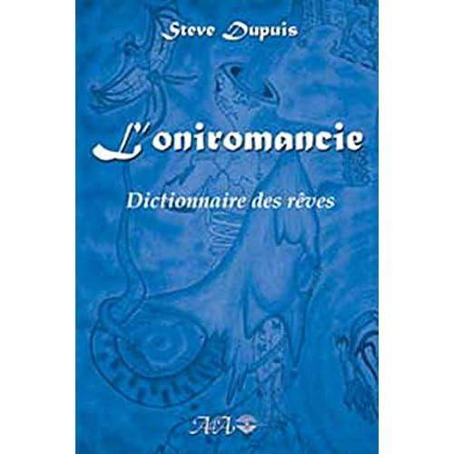 L'oniromancie : Dictionnaire des Rêves