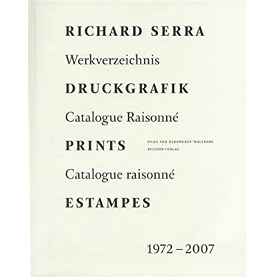 Druckgrafik Prints Estampes: Werkverzeichnis Catalogue Raisonne: 1972-2007