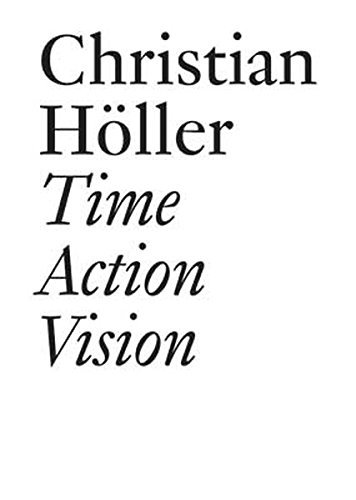 Time Action Vision: Conversations in Cultural Studies, Theory, and Activism (Documents (JRP/Ringier)) by Christian H??ller (2010-08-31)