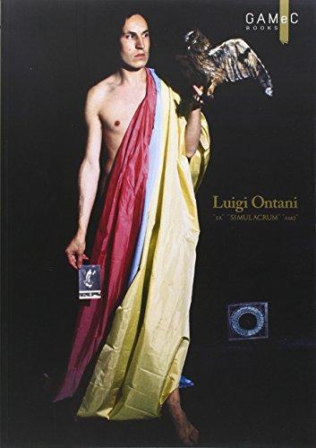 Luigi Ontani. «Er» «simulàcrum» «amò». Ediz. illustrata