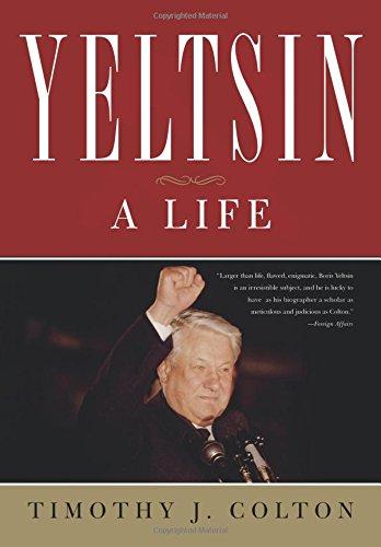 Yeltsin: A Life por Timothy Colton