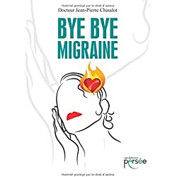 Bye Bye migraine