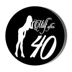 Gift Insanity Milf After 40 Sex Kitten ORANGE 45mm Novelty Badge