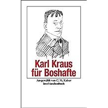 Karl Kraus für Boshafte (insel taschenbuch)