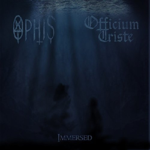 Immersed By Officium Triste / Ophis (2013-06-24)