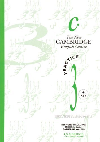 The New Cambridge English Course 3 Practice book with key by Michael Swan (1992-11-05)