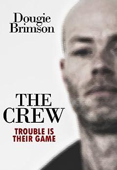 The Crew by [Brimson, Dougie]