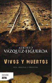 Vivos y muertos/ Live and Dead