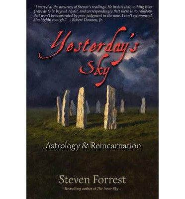 [(Yesterday's Sky: Astrology and Reincarnation)] [Author: Steven Forrest] published on (November, 2012)