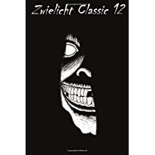 Zwielicht Classic 12