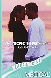An Unexpected Proposal (Mills & Boon Largeprint Medical) by Amy Andrews (2007-09-07)