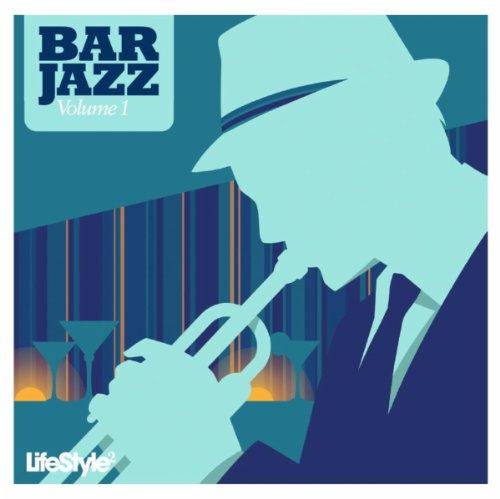 Lifestyle2 - Bar Jazz Vol 1 (I...
