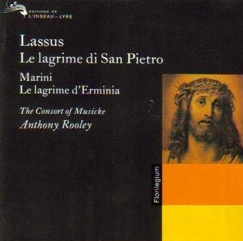 lassus-le-lagrime-san-pietro-marini-lagrime-erminia-rooley-t-he-consort-of-musicke